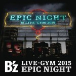 B'zライブ2015:味の素スタジアムのセットリスト&感想レポ(6/13)